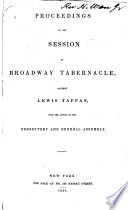 Proceedings of the Session of Broadway Tabernacle, Against Lewis Tappan