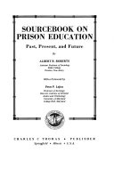 Sourcebook On Prison Education Past Present And Future