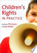 Children's Rights in Practice