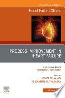Process Improvement in Heart Failure  An Issue of Heart Failure Clinics EBK