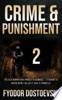 Crime Punishment Part 2 By Fyodor Dostoevsky