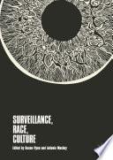 Surveillance  Race  Culture
