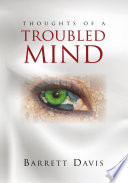 Thoughts of a Troubled Mind
