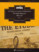 An Index to Articles Published in The Etude Magazine  1883 1957  Par t 1
