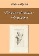 Komplementärmedizin - Kompendium