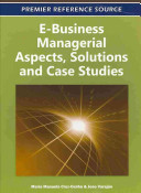 E business Managerial Aspects  Solutions and Case Studies