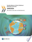 Quality Matters in Early Childhood Education and Care: Sweden 2013