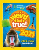 Weird but true  2021  wild   wacky facts   photos   Weird but true