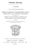 Pdf Bibliotheca Americana. A Catalogue of a Valuable Collection of Books ... Manuscripts, Maps ... Illustrating ... America, Etc