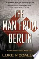 """""""The Man From Berlin"""" by Luke McCallin"""