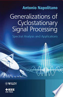 Generalizations of Cyclostationary Signal Processing