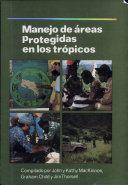 Manejo de áreas protegidas en los trópicos