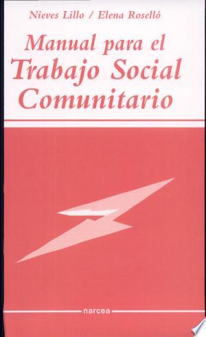 Read Book Manual para el Trabajo Social Comunitario Free PDF - Read Full Book