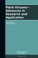 Plant Viruses   Advances in Research and Application  2013 Edition