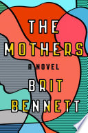 The Mothers Brit Bennett Cover