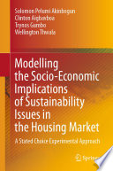 Modelling the Socio Economic Implications of Sustainability Issues in the Housing Market