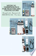 Medical Terminology for Healthcare Translators