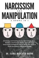 Narcissism and Manipulation
