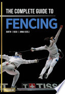 The Complete Guide to Fencing Book