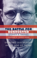 The Battle for Bonhoeffer ebook