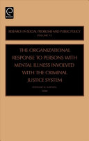 Organizational Response To Persons With Mental Illness Involved With The Criminal Justice System
