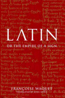 Latin, Or, The Empire of a Sign