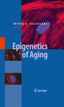 Epigenetics of Aging Book