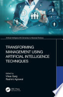 Transforming Management Using Artificial Intelligence Techniques