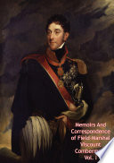 Memoirs And Correspondence of Field Marshal Viscount Combermere