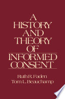 A History and Theory of Informed Consent by Ruth R. Faden,Tom L. Beauchamp PDF