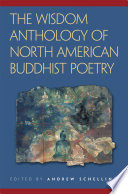 The Wisdom Anthology Of North American Buddhist Poetry