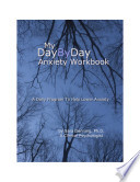 My Day By Day Anxiety Notebook Book PDF