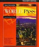 World Pass Upper Intermediate  Teacher s Edition