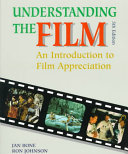 Understanding the Film  An Introduction to Film Appreciation  Student Edition
