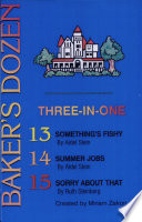 Baker's Dozen: Three-in-One 1-3, 4-6, 7-9, 10-12, 13-15, 16-17