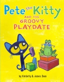 Pete the Kitty and the Groovy Playdate Pdf/ePub eBook