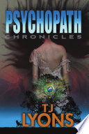 The Psychopath Chronicles Book PDF