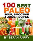 The 100 Best Paleo
