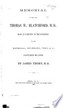 Memorial of the Late Thomas W  Blatchford  M D