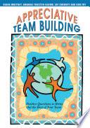 Appreciative Team Building