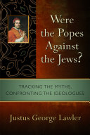 Were the Popes Against the Jews