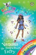 Vanessa The Dance Steps Fairy