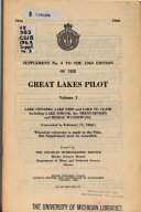 Great Lakes Pilot  volume 1  Lake Ontario  Lake Erie  and Lake St  Clair Including Lake Simcoe  the Trent Severn  and Rideau Waterways