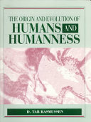Pdf The Origin and Evolution of Humans and Humanness