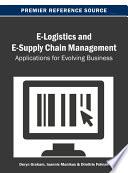 E-Logistics and E-Supply Chain Management