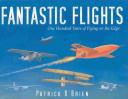 Fantastic Flights