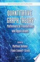 Quantitative Graph Theory