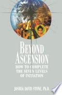 Beyond Ascension