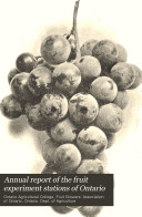 Annual Report of the Fruit Experiment Stations of Ontario