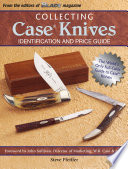 Collecting Case Knives